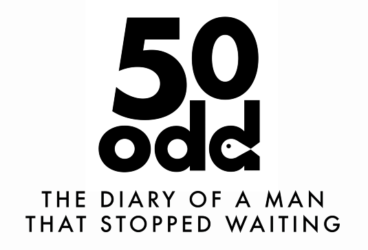 50odd.co.uk - The diary of a man that stopped waiting.